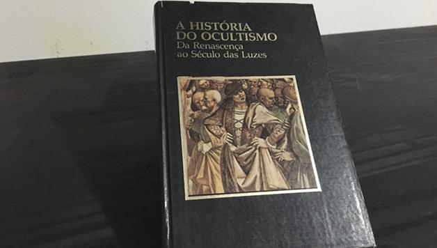 A história do ocultismo – da renascença ao século das luzes – Gilson Soares