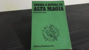 Dogma e Ritual de Alta Magia – Eliphas Levi