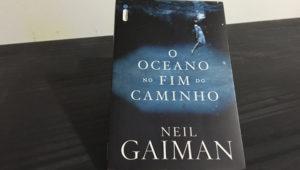 O Oceano no Fim do Caminho – Neil Gaiman