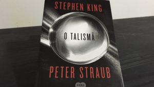 O Talismã – Stephen King e Peter Straub