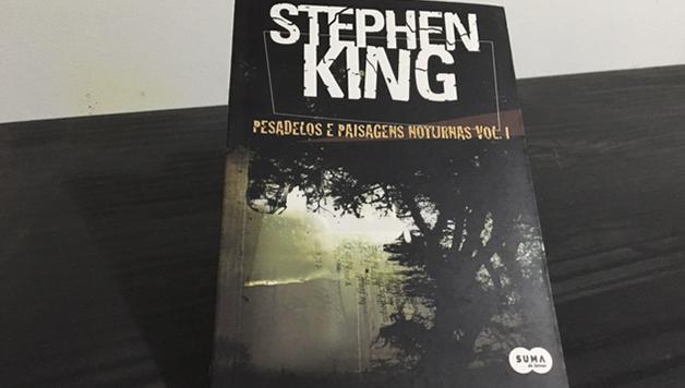 Pesadelos e Paisagens Noturnas Volume 1 – Stephen King