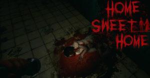 HOME SWEET HOME, Game de Horror em Primeira Pessoa, Chega para PC